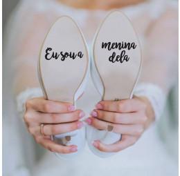 Adesivo para Sola de Sapato - Eu Sou a Menina Dela