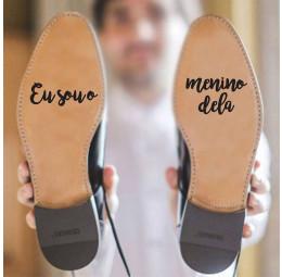 Adesivo para Sola de Sapato - Eu Sou o Menino Dela
