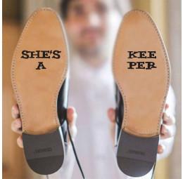 Adesivo para Sola de Sapato - She's a Keeper
