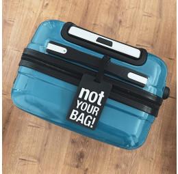 Tag Mala de Viagem - Not Your Bag